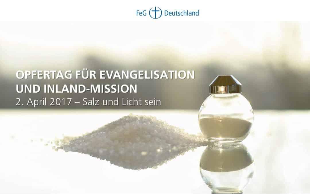 FeG Bundesopfertag für Evangelisation & Inland-Mission2. April 2017 im Gottesdienst der FeG Main-Taunus