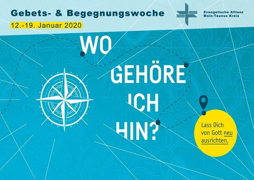 Gebets- und Begegnungswoche 2020der ev. Allianz Main-Taunus